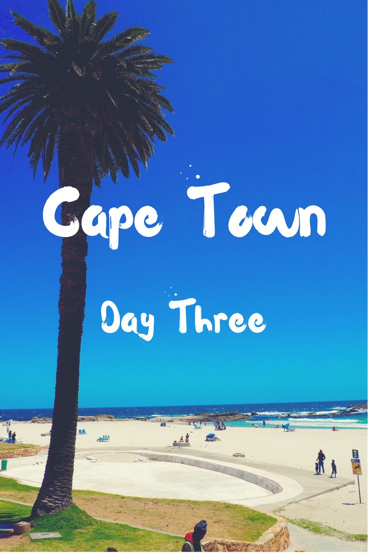 day three in Cape Town