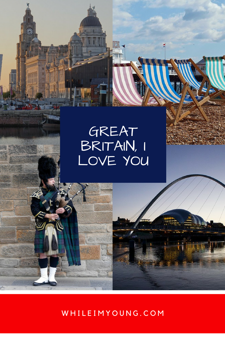Great Britain, I LOVE YOU: an ode to my home
