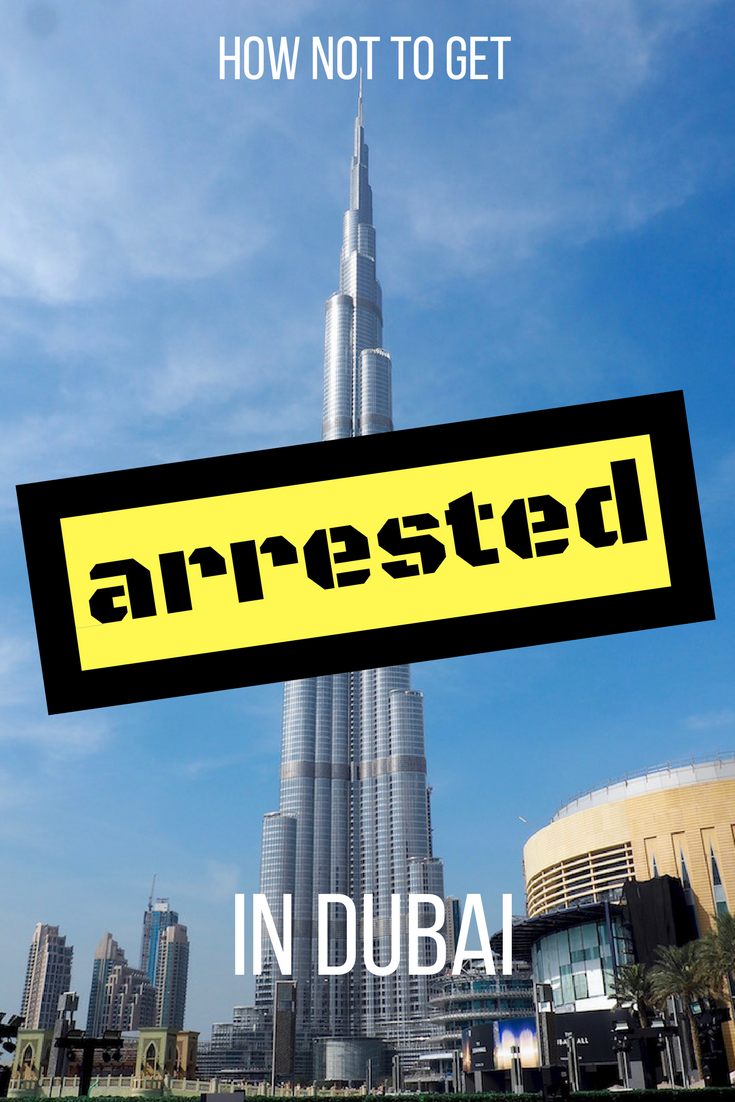 Rules for visiting Dubai - what can get you arrested?