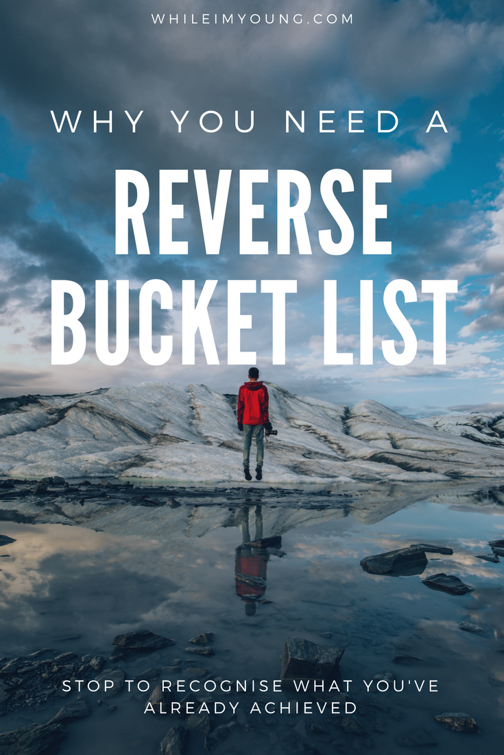 Why you need a reverse bucket list