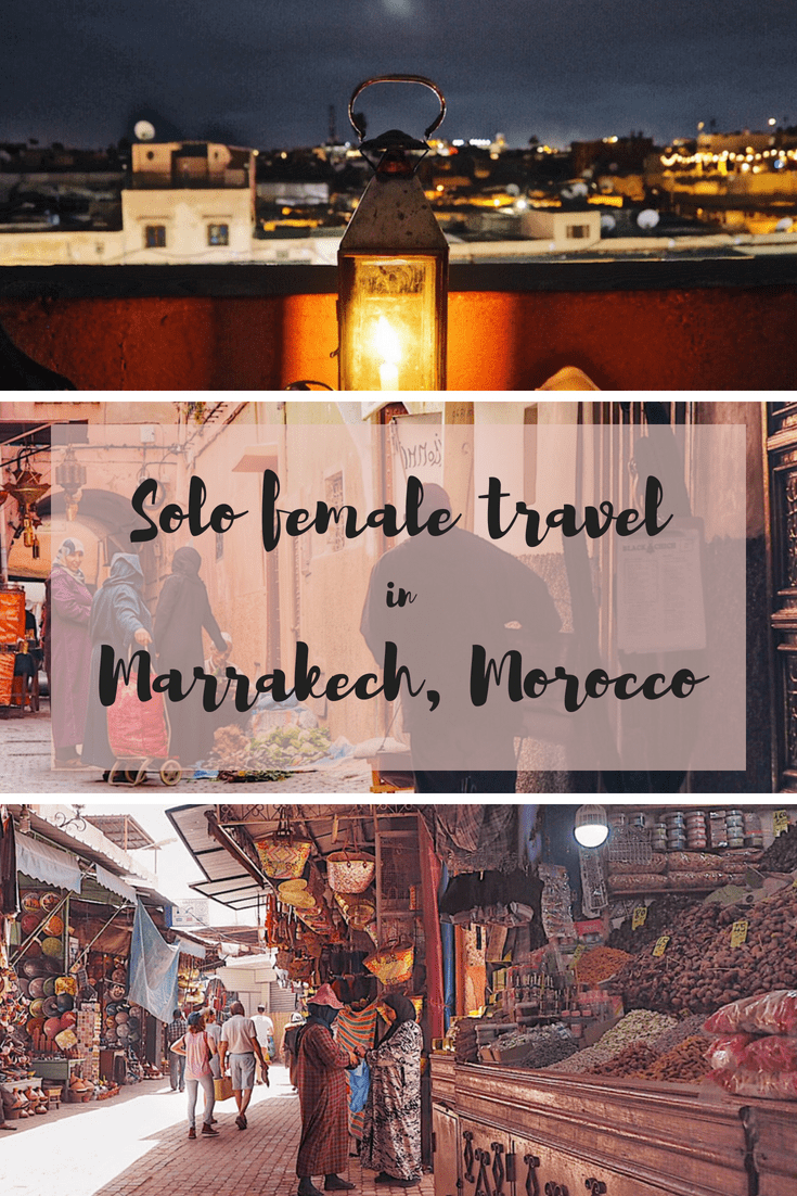 Solo female travel in Marrakech, Morocco: how to stay safe, what to wear and other solo travel tips for Morocco