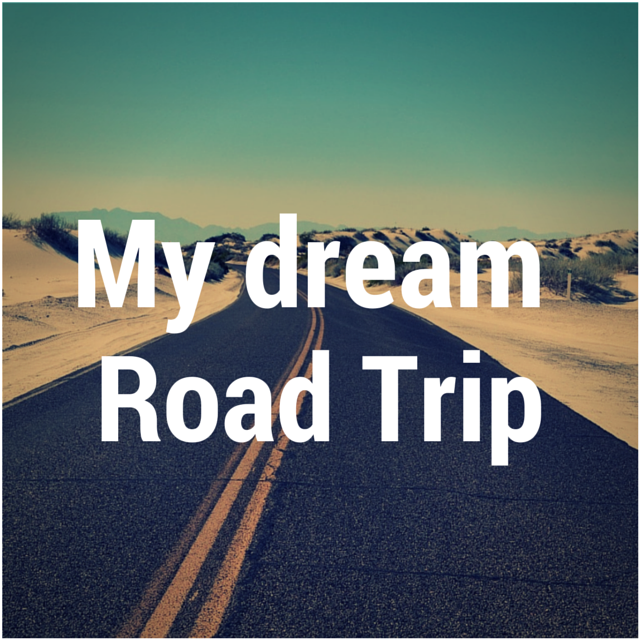My Dream Us Road Trip While I M Young